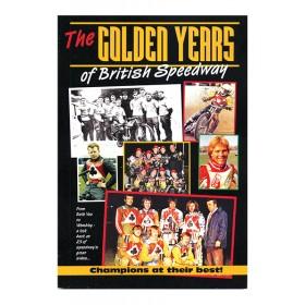 The Golden Years of British Speedway