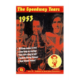 The Speedway Years - 1953