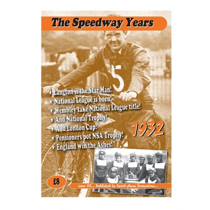 The Speedway Years - 1932
